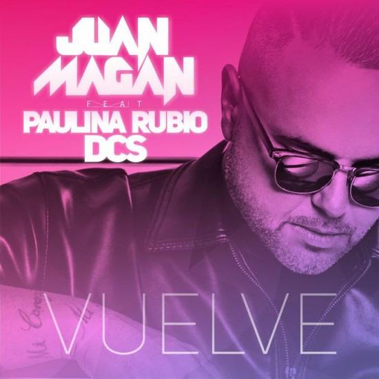 Juan Magán Estrena Vuelve Junto A Paulina Rubio Y Dcs Myipop