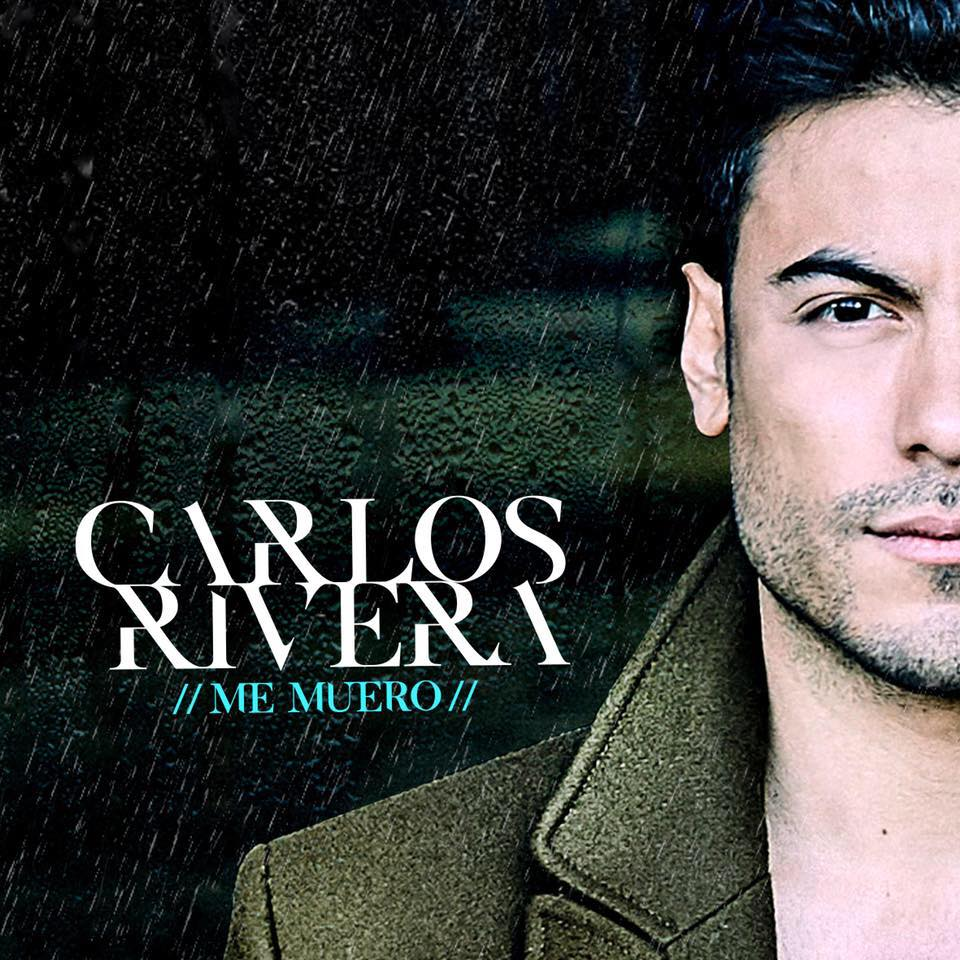 CarlosRivera_MeMuero_Single