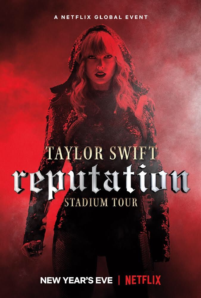 Taylor Swift reputation Stadium Tour_Netflix_Poster