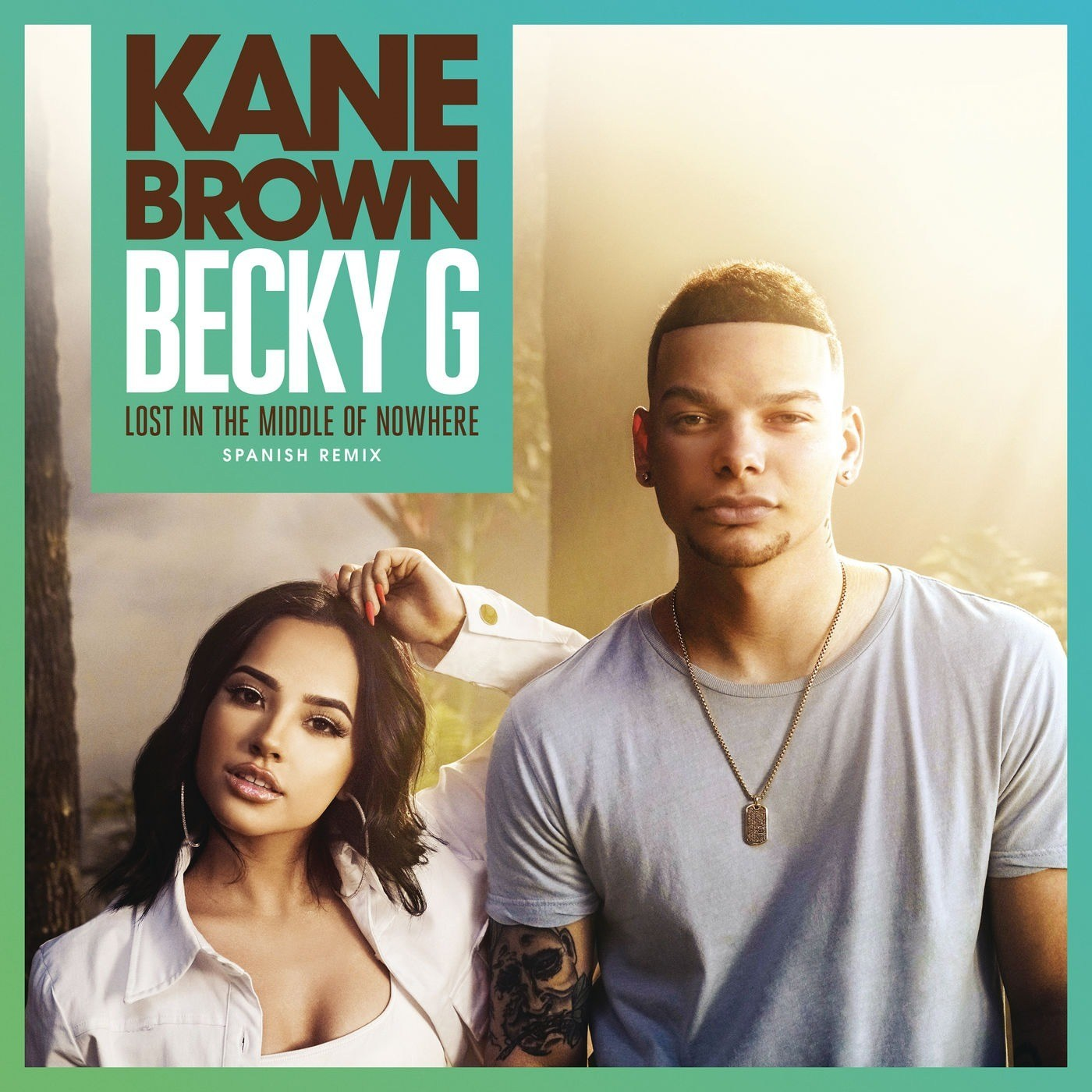 Kane Brown - Becky G -Lost-in-the-Middle-of-Nowhere-Spanish-Remix-Single