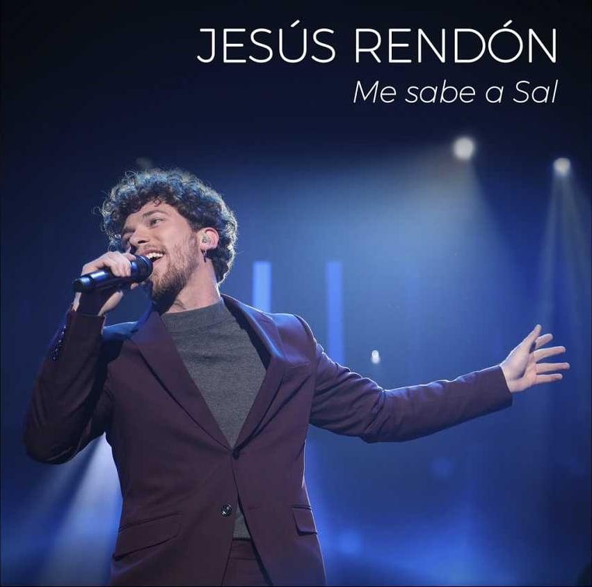 Jesús Rendón Me Sabe A Sal