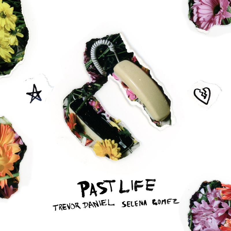 Past Life - Trevor Daniel Selena Gómez