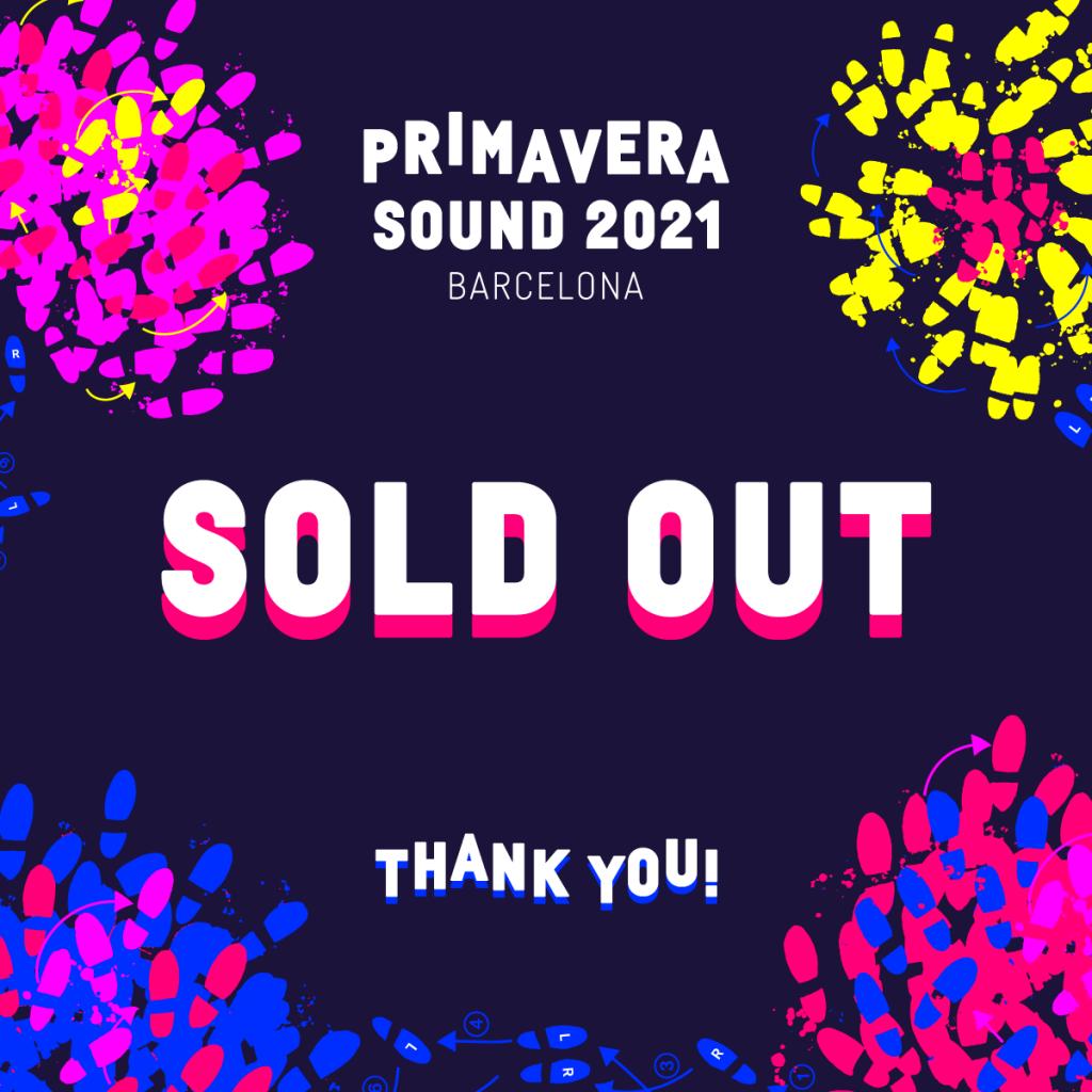 Primavera Sound 2021 - SOLD OUT