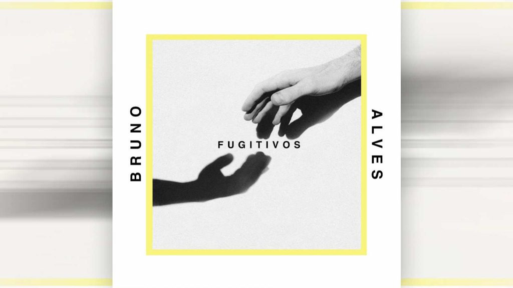 Fugitivos - Bruno Alves