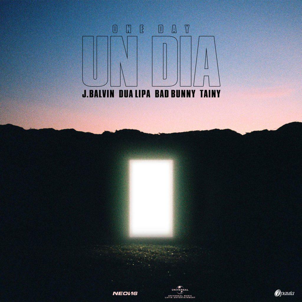 One Day - Balvin, Dua Lipa, Bad Bunny, Tainy