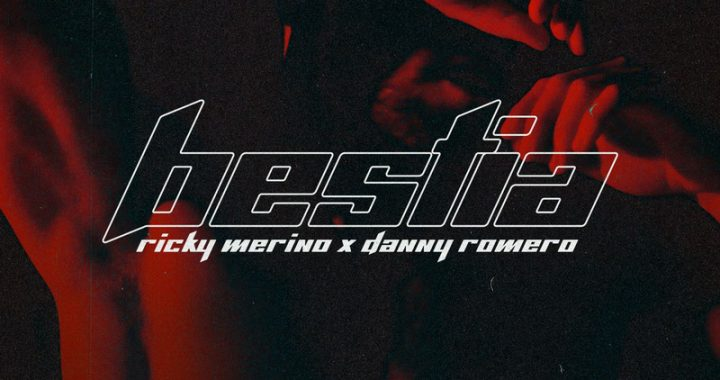 Ricky Merino y Danny Romero -Bestia