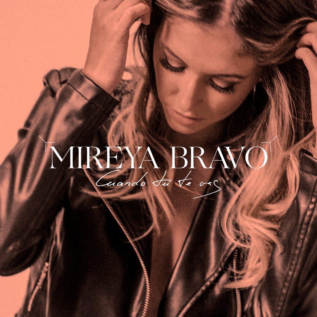 Cuando Tú Te Vas - Mireya Bravo