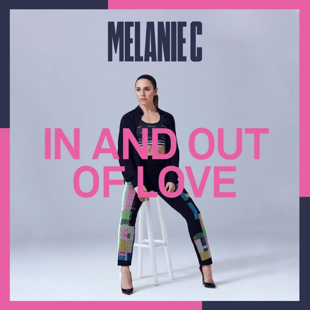 Melanie C - In and Out Of Love