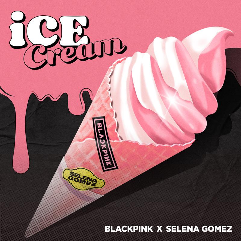 Ice Cream - Selena Gómez y BLACKPINK