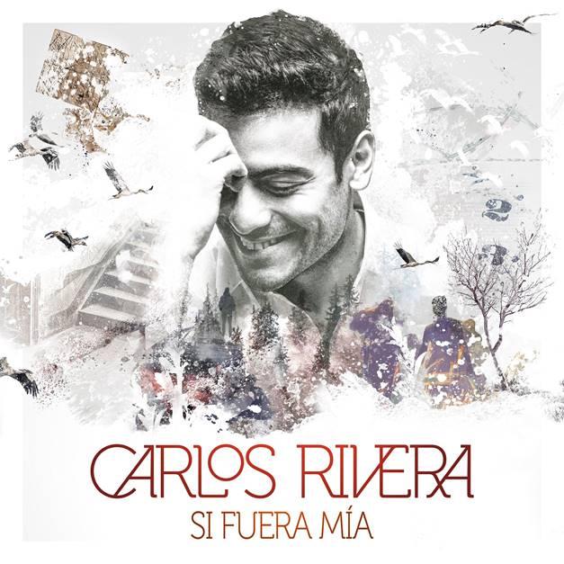 Si Fuera Mía - Carlos Rivera