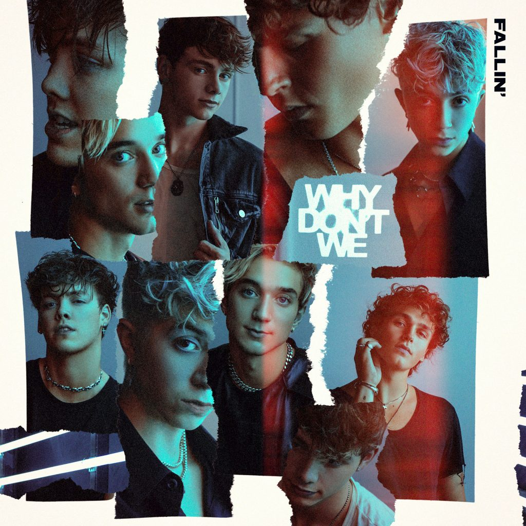 why don't we - fallin