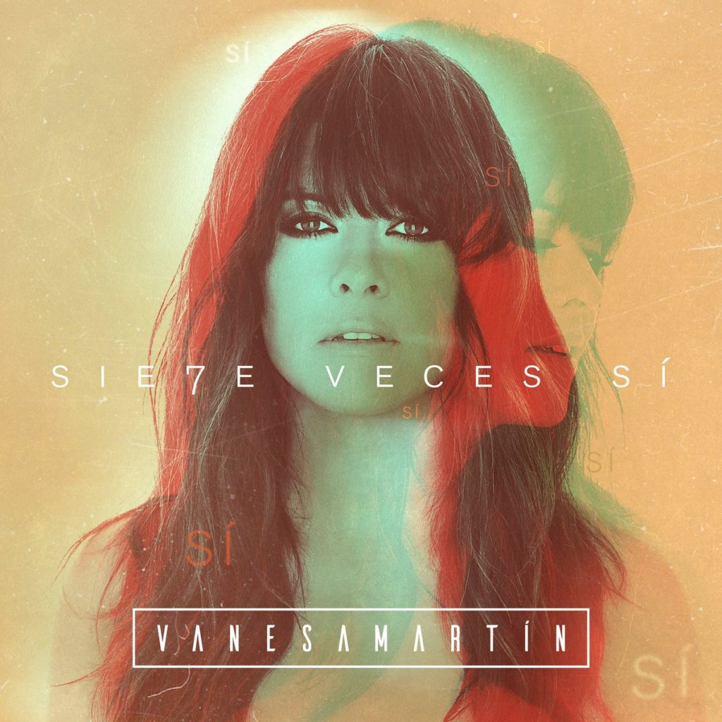 Siete Veces Sí - Vanesa Martín