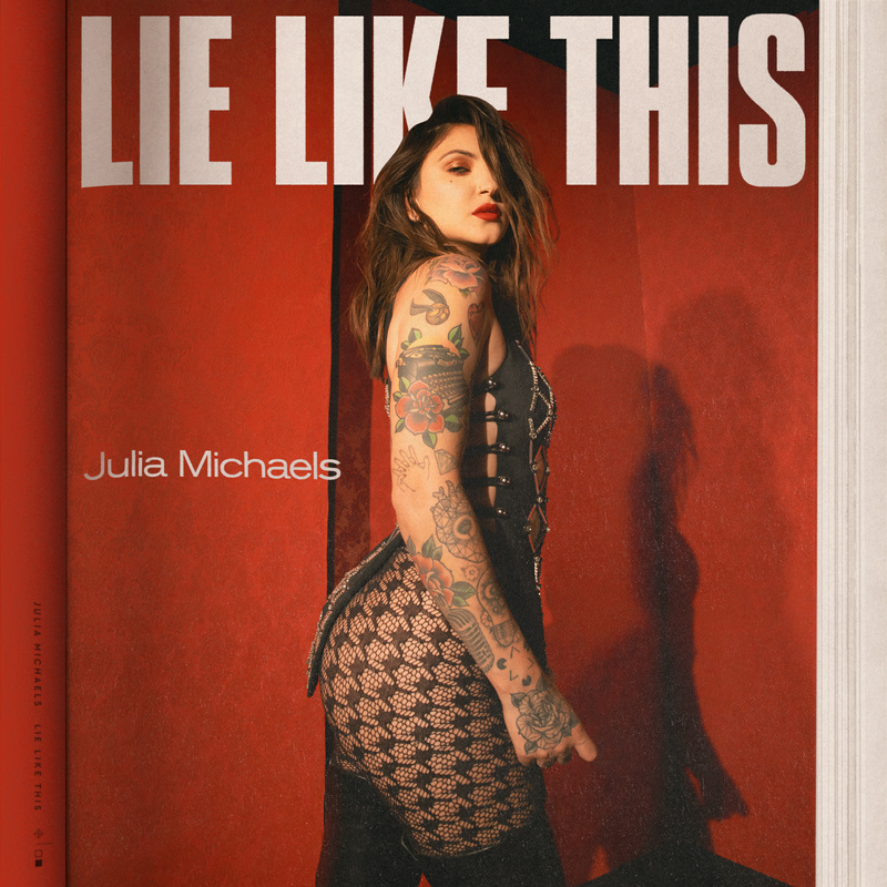 Lie Like This - Julia Michaels