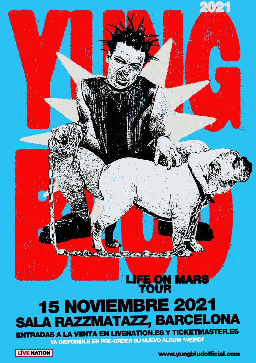 Live on Mars Tour - Barcelona - YUNGBLUD