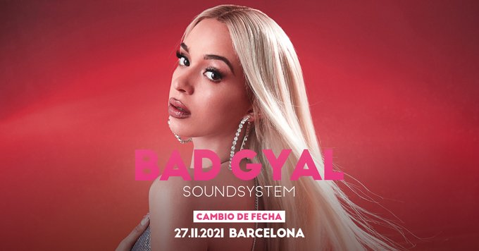 Bad Gyal - Barcelona 2021