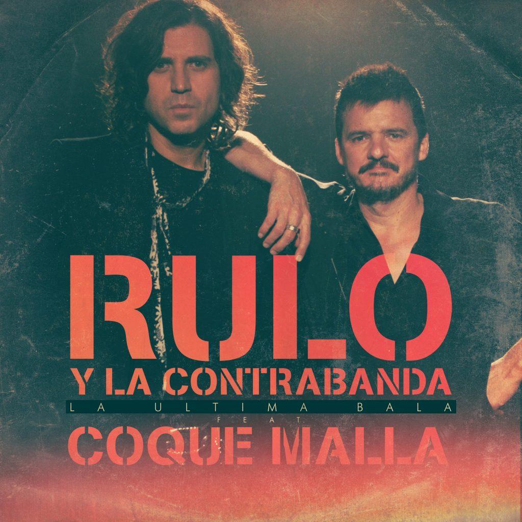 La Última Bala - Rulo y Coque Malla