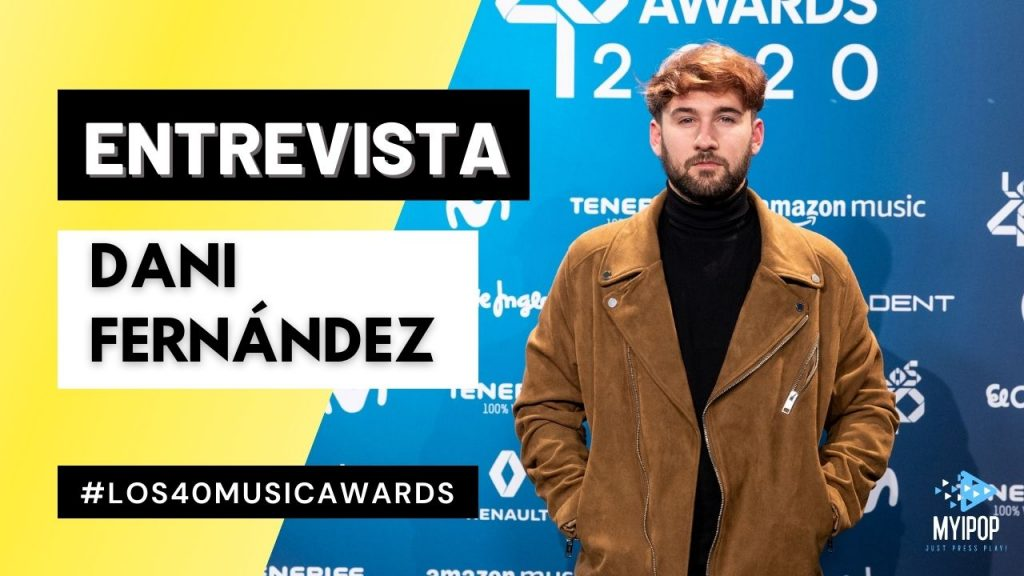 Dani Fernández - LOS40 Music Awards 2020