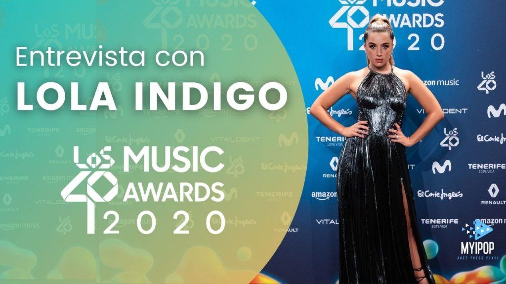 Con una nominación, Lola Indigo llega a LOS40 Music Awards para hacer balance de este 2020 tan diferente pero lleno de éxitos.