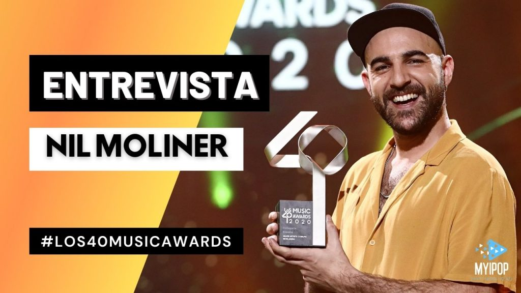 Nil Moliner - LOS40 Music Awards