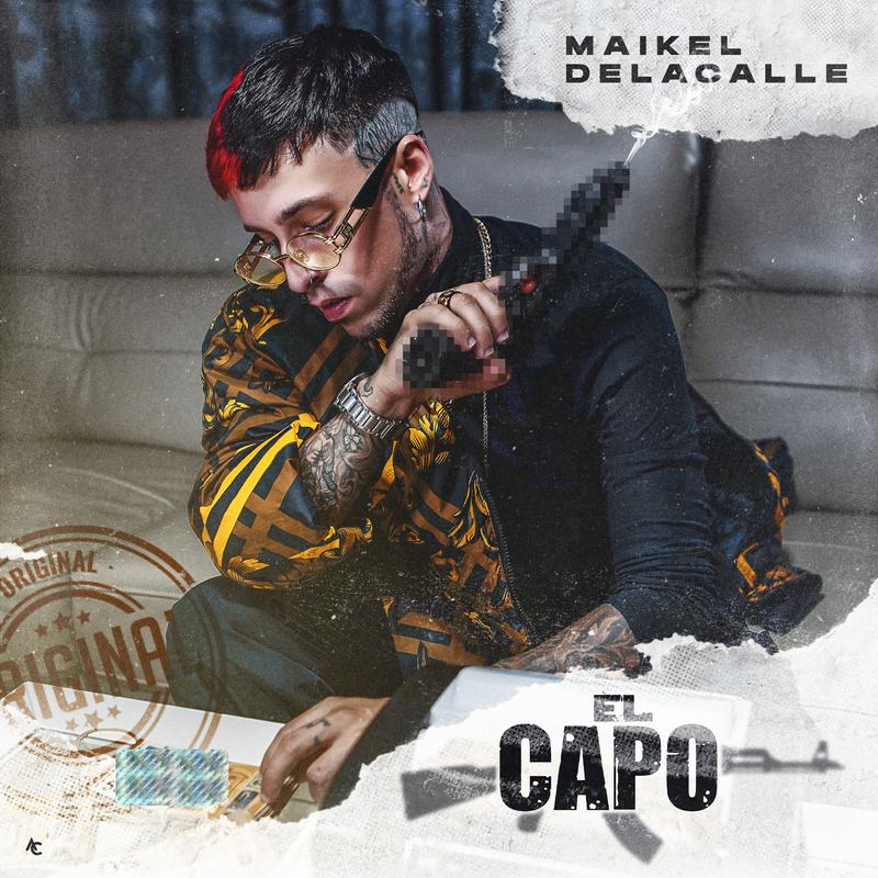 El Capo - Maikel Delacalle