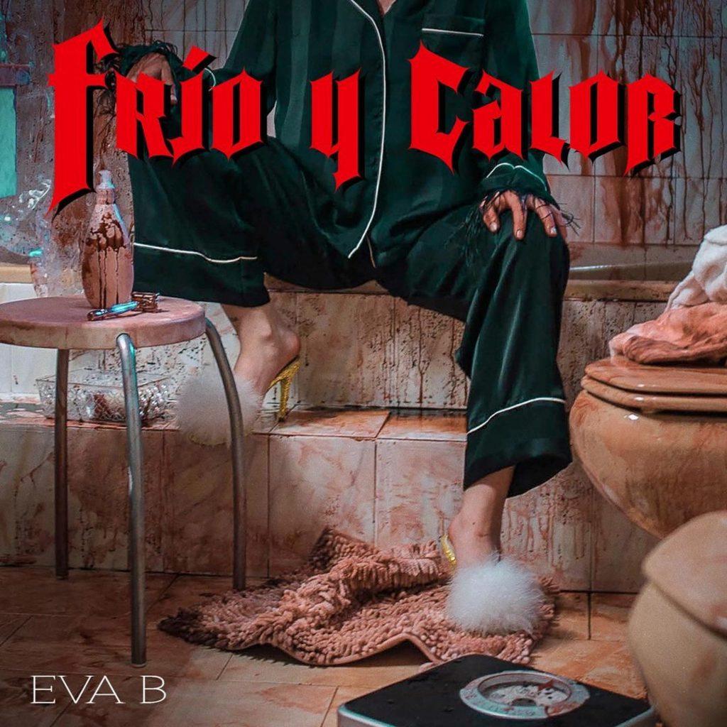 Eva B - Frio y Calor