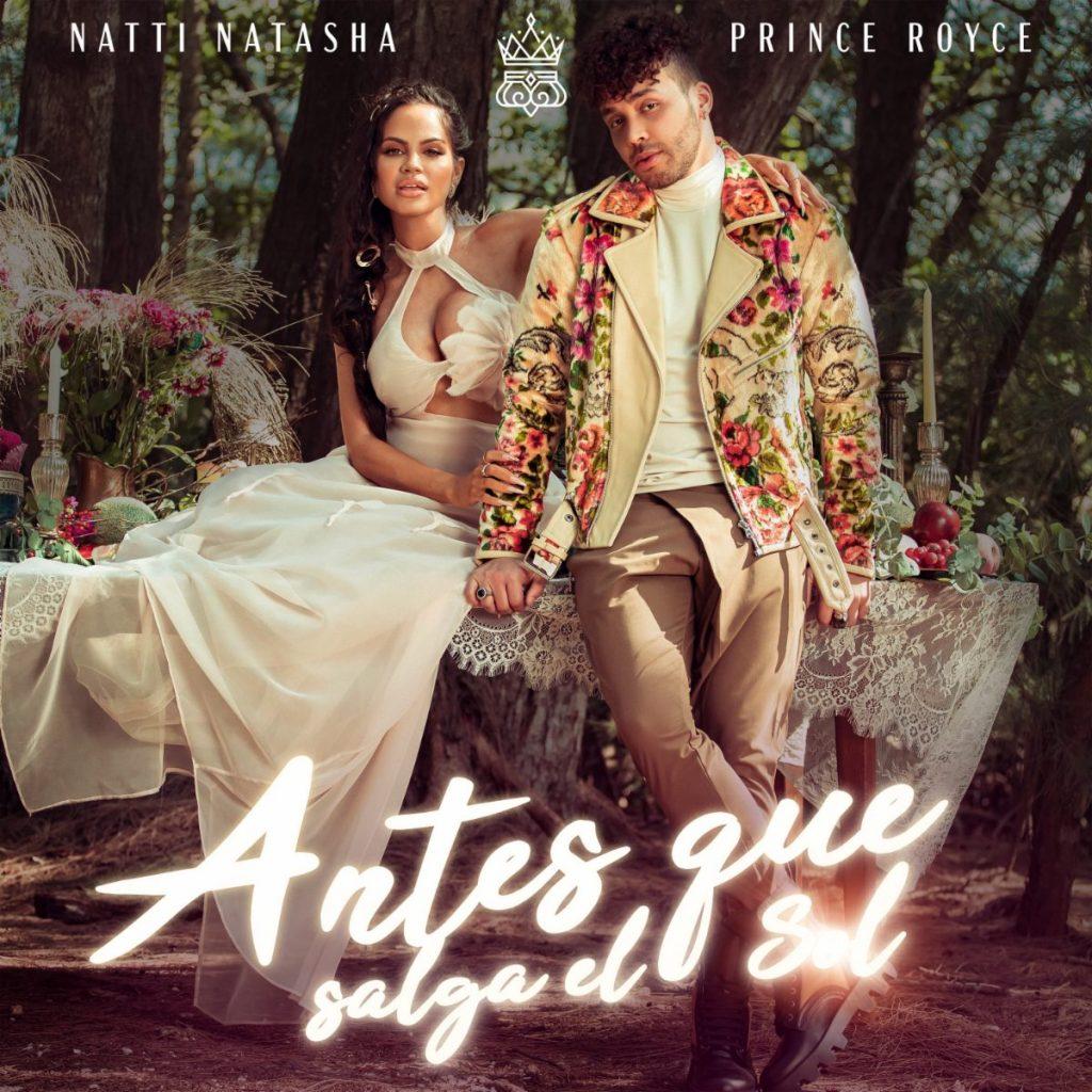 Natty Natasha y Prince Royce - Antes que salga el Sol