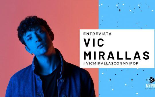 ENTREVISTA VIC MIRALLAS