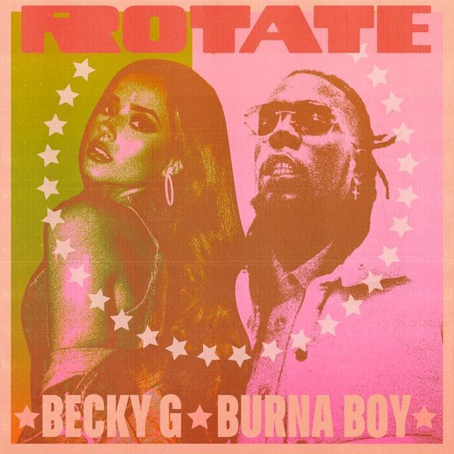 Rotate - Becky G, Burna Boy
