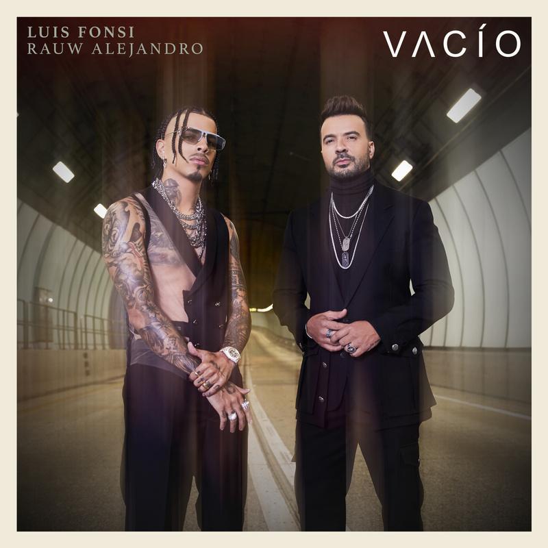vacío - Luis Fonsi, Rauw Alejandro
