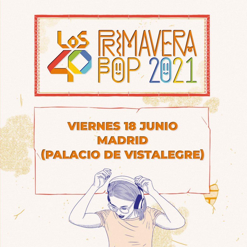LOS40 Primavera Pop 2021