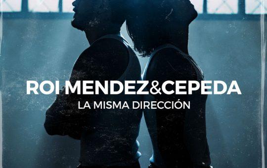 La Misma Dirección - Cepeda, Roi Méndez