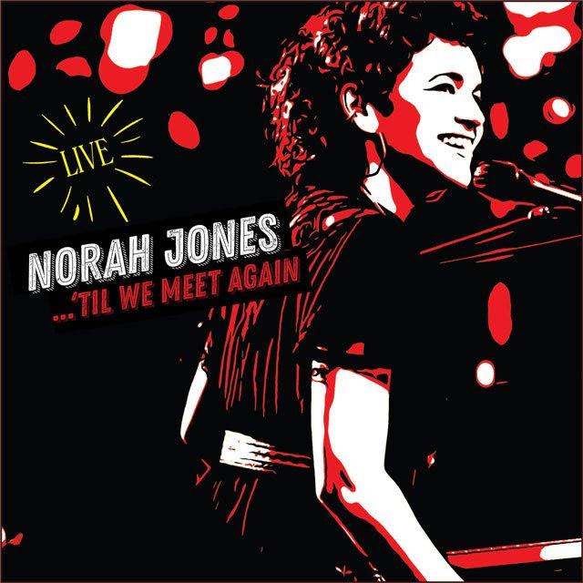 Norah Jones - Till We Meet Again