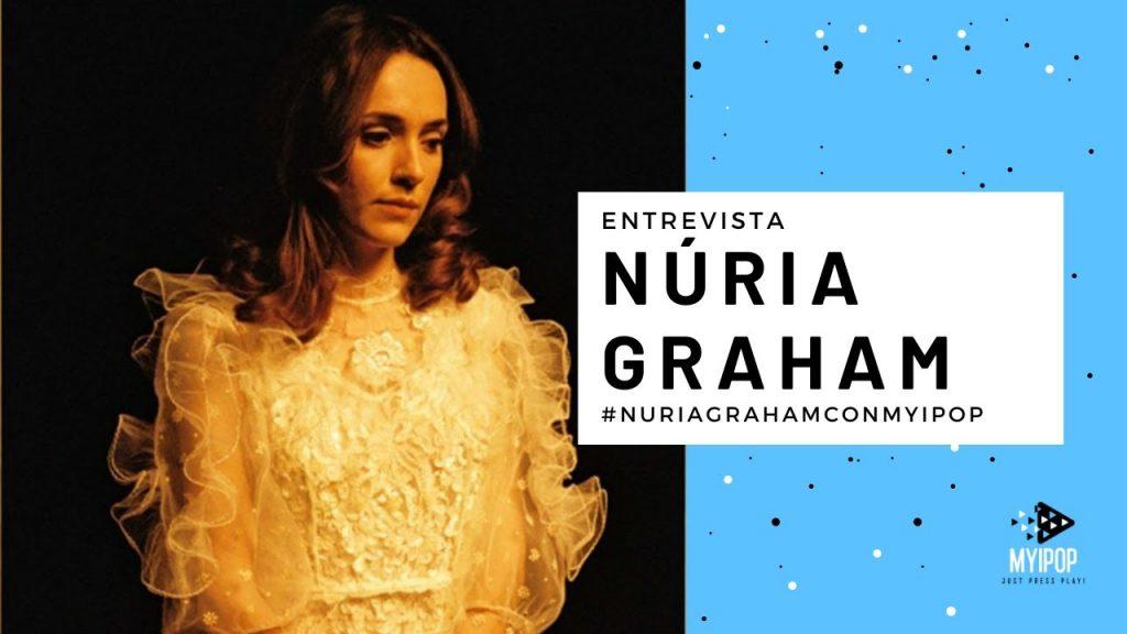 Núria Graham - Entrevista