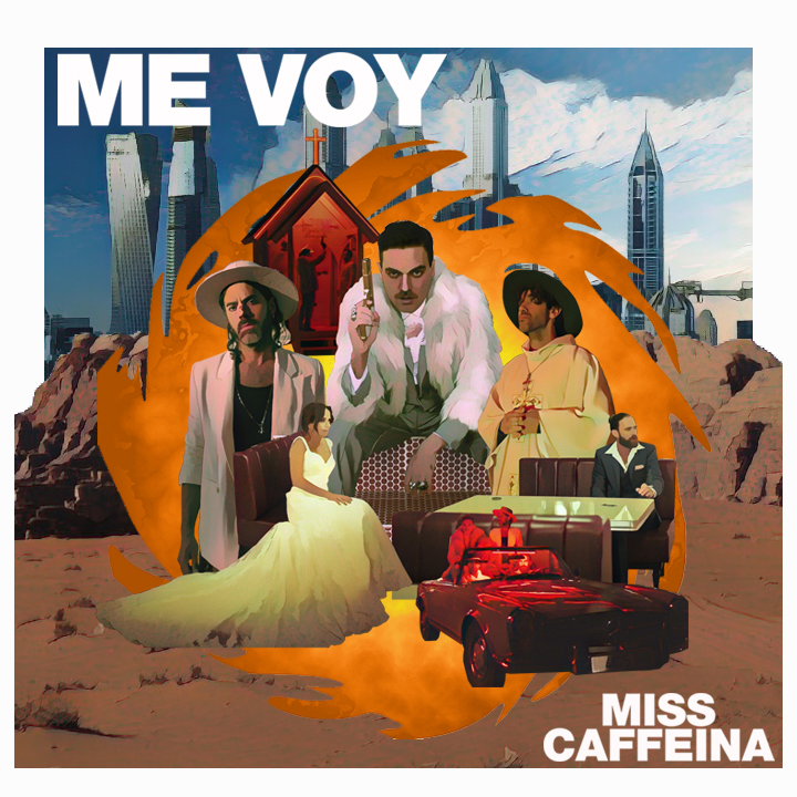 Me Voy - Miss Caffeina