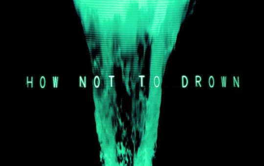 CHVRCHES - How Not To Drown