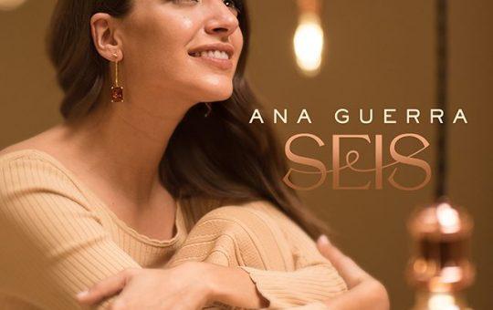 Seis - Ana Guerra