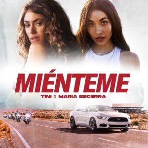 Miénteme - TINI, María Becerra
