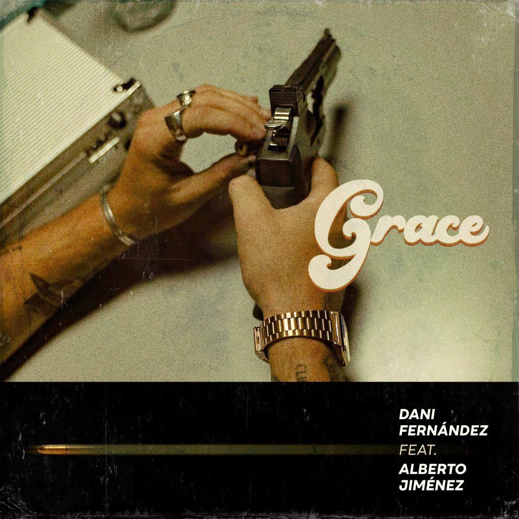 Grace - Dani Fernández, Alberto Jiménez