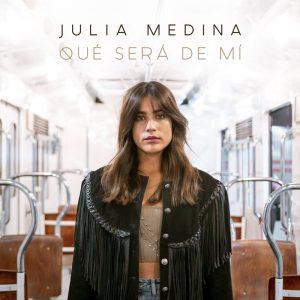 Qué Será de Mí - Julia Medina