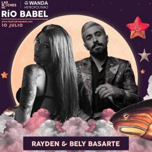 Rayden & Bely Basarte - Noches de Río Babel