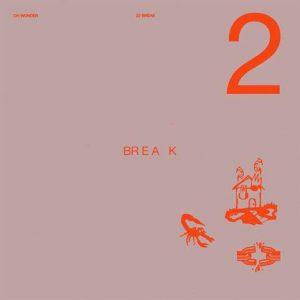 22 Break - Oh Wonder