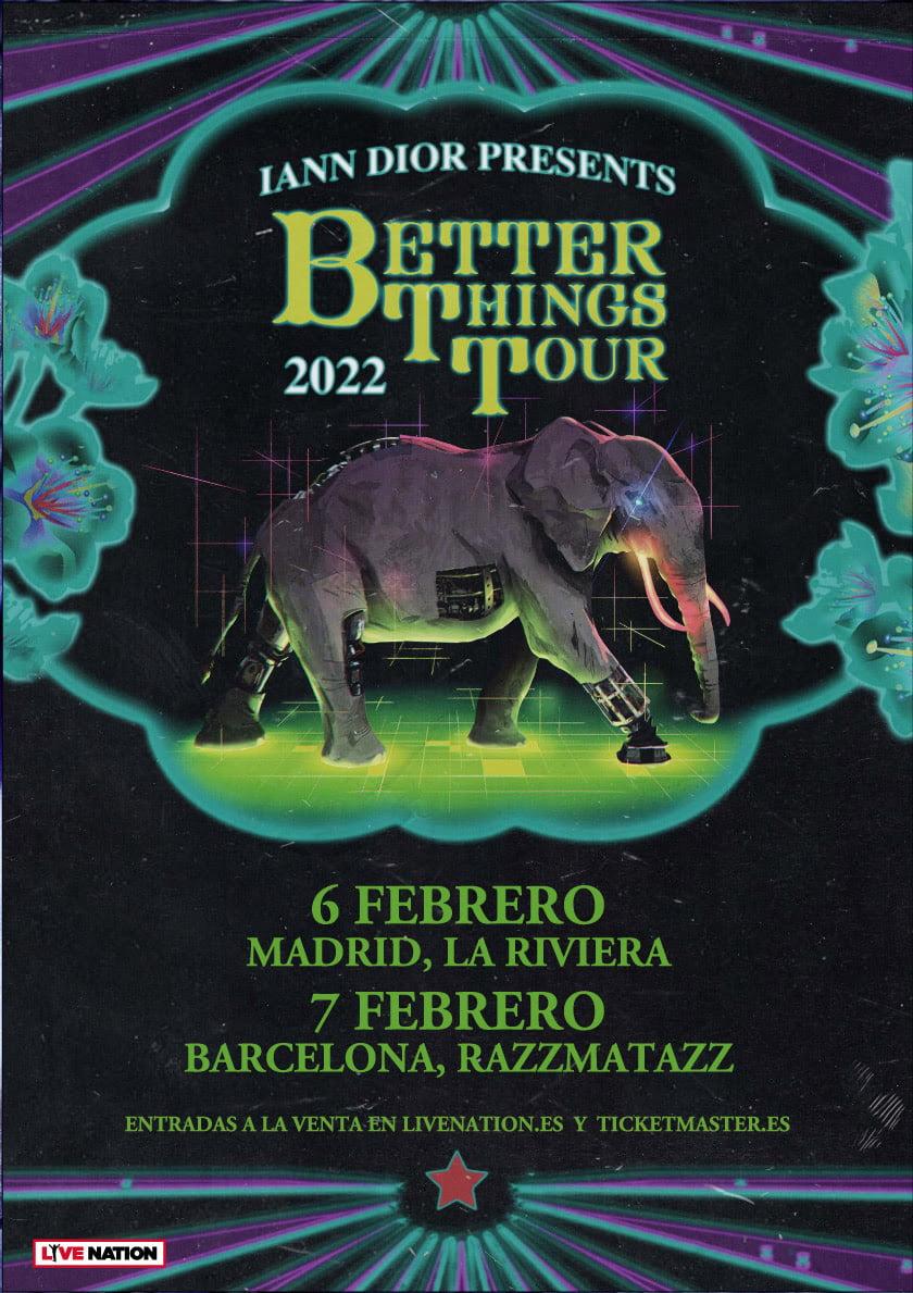 Better Things Tour - iann dior - España