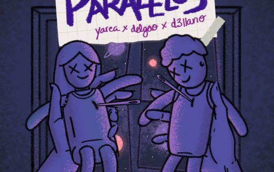 Paralelos - Yarea, Delgao, Dellano