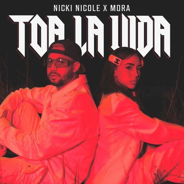 Toa La Vida - Nicki Nicole, Mora