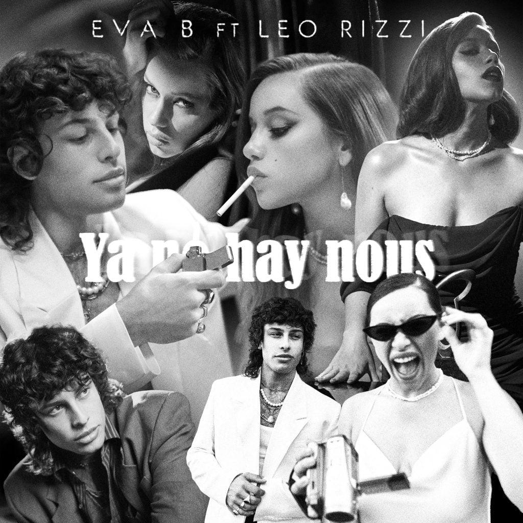 Ya No Hay Nous - Eva B, Leo Rizzi