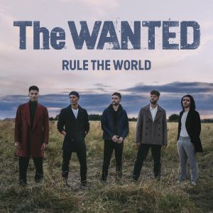 Rule The World - The Wanted